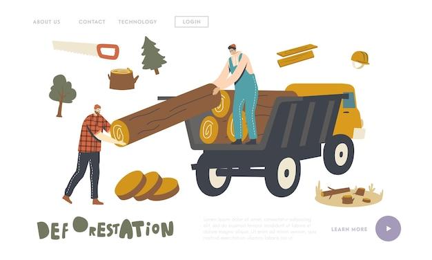 森林伐採、森林樹木伐採および輸送着陸ページテンプレート。トラックに木製の丸太をロードするウッドカッターの男性キャラクター。木材伐採林業。線形の人々のベクトル図
