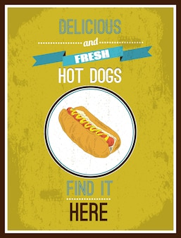 Delicious and fresh hot dogs. find it here. poster ready to print
