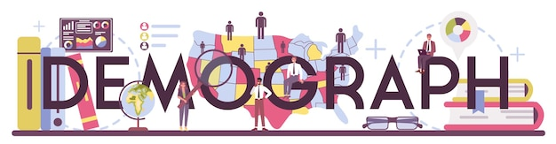Demograph typographic word. scientist studying population growth, analyze data and demographic statistics, in an area over a period of time. isolated vector illustration
