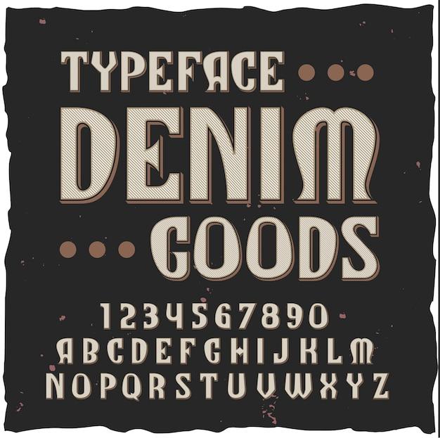 Джинсовый фон с набором шрифтов в винтажном стиле с цифрами, буквами и этикеткой