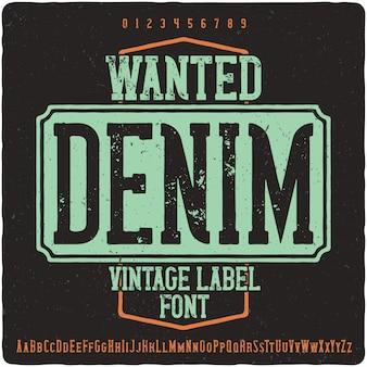 Требуется шрифт denim label