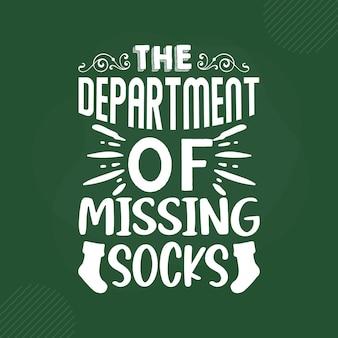 The department of missing socks lettering premium vector design