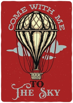 Design illustration of air balloon. come with me to the sky.