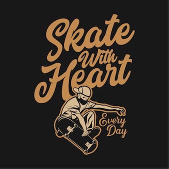 スケートボードのヴィンテージイラストを再生する男と心でスケートをデザイン