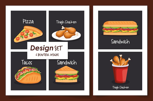 Designs of fast food delicious