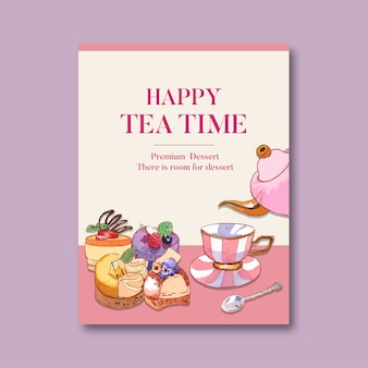 Dessert poster design with teapot, tea, tart, fruit, mousses watercolor illustration.