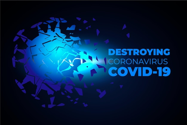 Destroying coronavirus background
