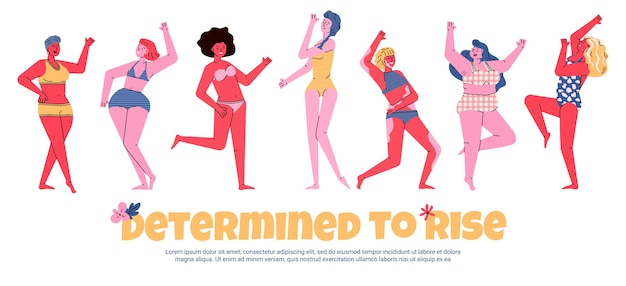 Determined to rise body positive inspirational banner with positive female characters of self-confident women,