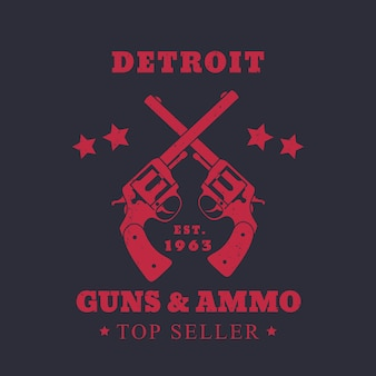 Detroit guns and ammo sign, emblem with two revolvers, red on dark, vector illustration