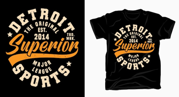 Detroit superior sports typography design for t shirt