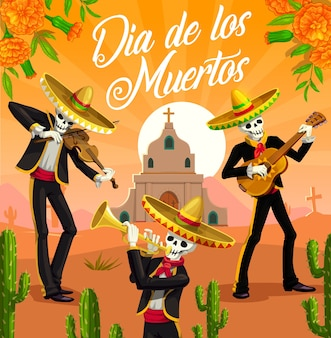 Dia de los muertos mariachi skeletons,  mexican day of the dead holiday. musician skulls with sombreros, guitar, trumpet and violin, church, tombstone, cactuses and marigold flowers