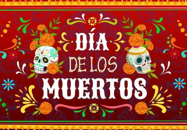 Мексиканский праздничный векторный плакат dia de los muertos с сахарными черепами дня мертвых. калавера катрина и кости скелета, цветы календулы и цветочные орнаменты, мексиканская поздравительная открытка фиесты