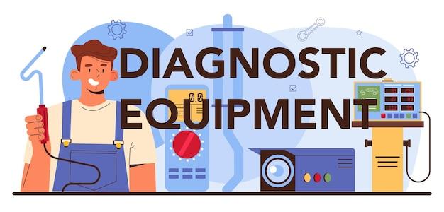 진단 장비 인쇄 상의 헤더입니다. 자동차 수리 서비스입니다. 자동차 점검을 위한 특수 도구를 사용하여 제복을 입은 자동차 정비사. 평면 벡터 일러스트 레이 션.