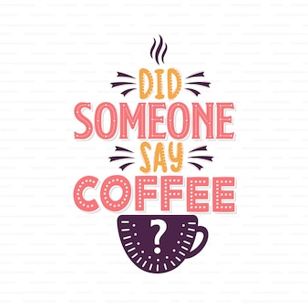 Did someone say coffee?