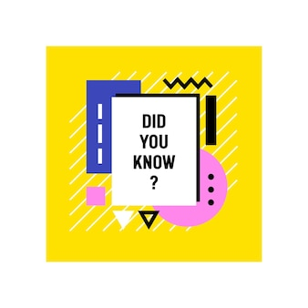 기하학적 모양이 흰색에 고립 된 유행 다채로운 프레임의 배너를 알고 계셨습니까?