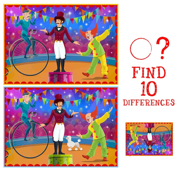 Differences kids game with vector circus stage and performers. education memory game, attention test, puzzle and riddle with matching pictures task, clown, acrobat and animal tamer on circus arena