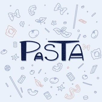 Different types macaroni pasta handwriting lettering