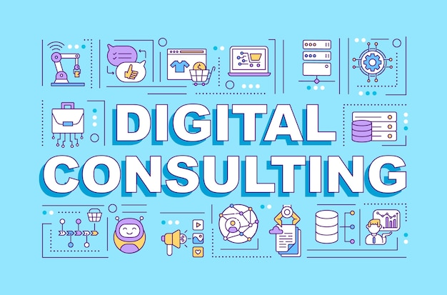 Digital consulting word concepts banner. infographics with linear icons on blue background.