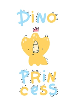 Плакат принцессы младенца дино с милой надписью. детский простой скандинавский мультяшный стиль каракули. комический шрифт, идеально подходящий для медсестры. пастельная палитра.