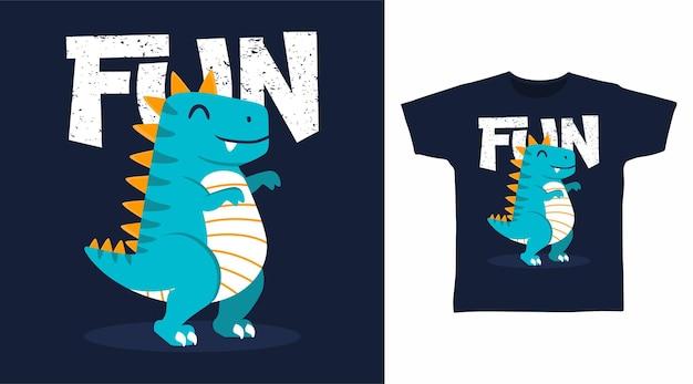 Dinosaur with fun typography t shirt design