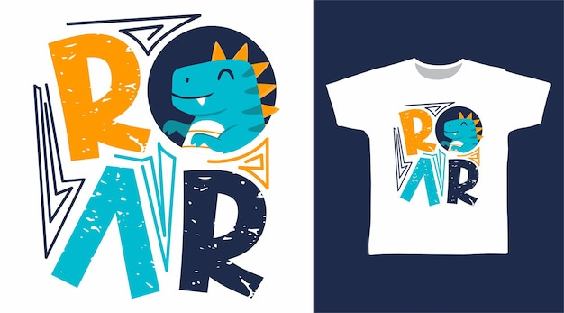 Dinosaur with roar typography t shirt design