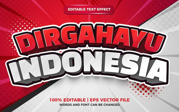 Диргахайу индонезийский 3d редактируемый текстовый эффект для мультяшного стиля на день независимости индонезии