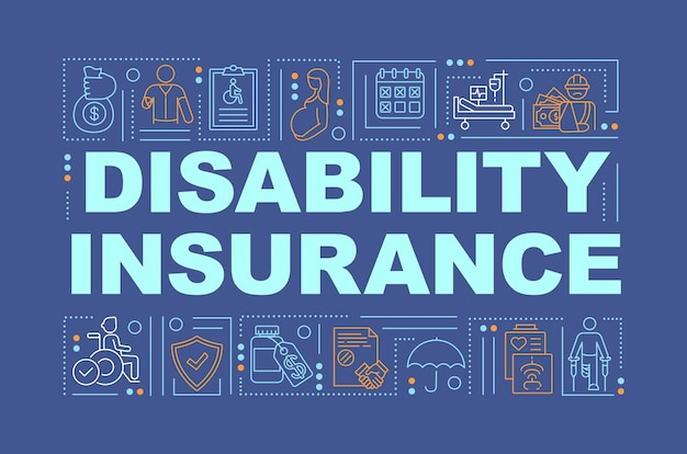 Disability insurance word concepts banner. health benefits.