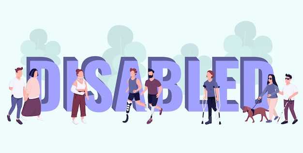 Disabled word concepts  color  banner.  typography with tiny cartoon characters. people with disabilities and injuries active lifestyle creative illustration on blue