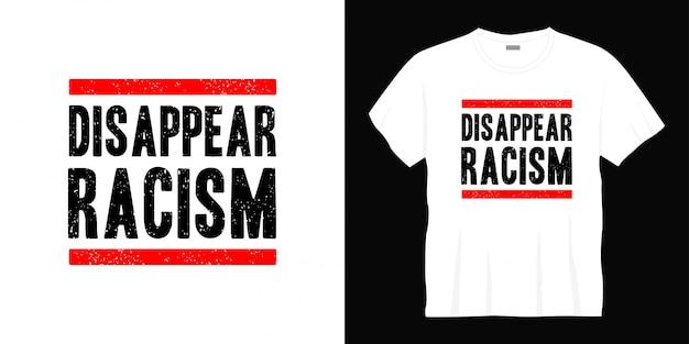 人種差別のタイポグラフィtシャツのデザインが消える