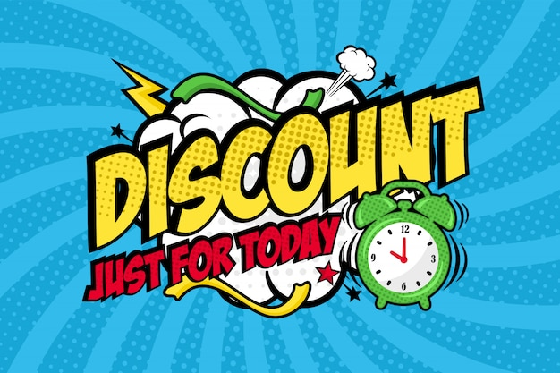 Discount just for today pop art style