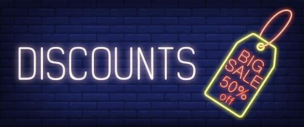Discounts, big sale neon sign