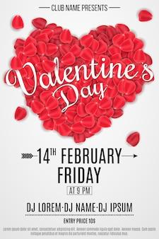 バレンタインパーティーのポスター。テキストとバラの花びらの中心。ロマンチックな休日。 djとクラブ名。クラブのデザイン。