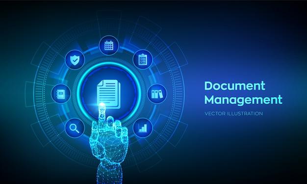 Dms。仮想画面上のドキュメント管理データシステムの概念。デジタルインターフェイスに触れるロボットの手。