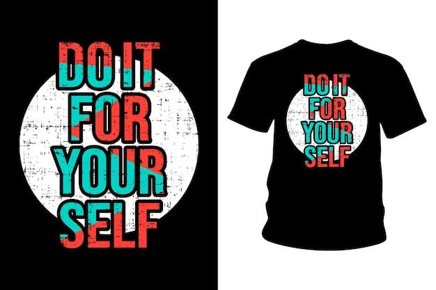 Сделай это для себя дизайн типографики футболки со слоганом