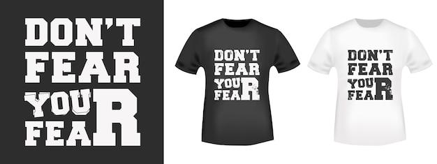 Tシャツのプリントスタンプ、tシャツのアップリケ、ファッションスローガン、バッジ、レーベルウェア、ジーンズ、カジュアルウェアのfearタイポグラフィを恐れないでください。