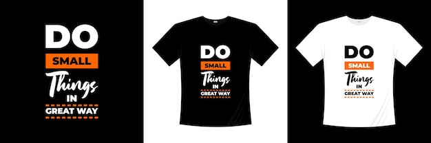 타이포그래피 티셔츠 디자인에 좋은 방법으로 작은 tings를하십시오