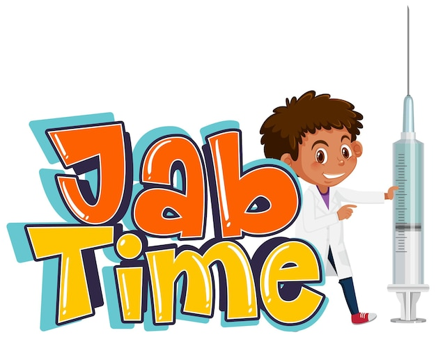 A doctor holding vaccine syringe with jab time font logo