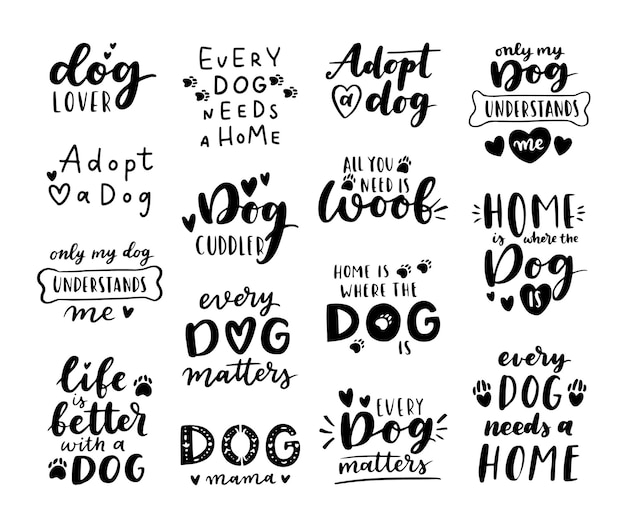 Dog adoption phrase black and white. inspirational quotes about domestical pets adoption. hand written phrases