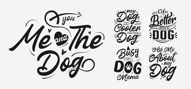 Tシャツとプリントの面白いフレーズのタイポグラフィと犬の手描きのレタリング