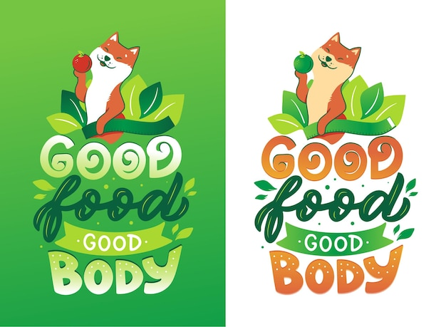 Dog and lettering phrase - good food good body.