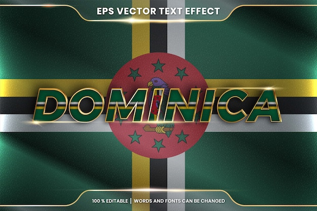 Dominica with its national country waving flag, editable text effect style with gradient gold color concept