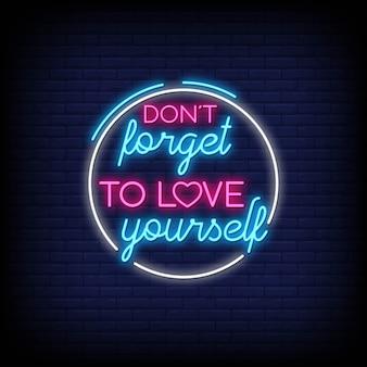 네온 사인으로 자신을 사랑하는 것을 잊지 마십시오. 네온 스타일의 현대 인용문 영감과 동기 부여 프리미엄 벡터