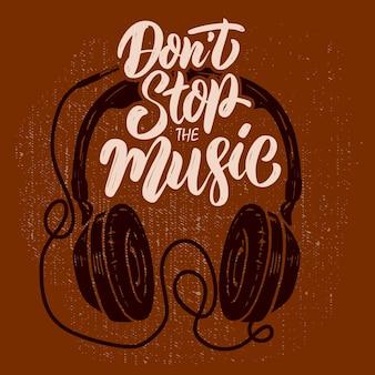 음악을 멈추지 마세요. 그런 지 배경에 헤드폰입니다. 포스터, 티셔츠, 카드, 배너 디자인 요소입니다. 벡터 일러스트 레이 션