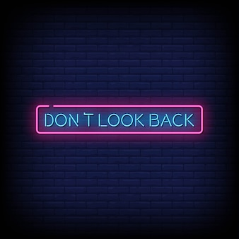 Dont look back neon signs