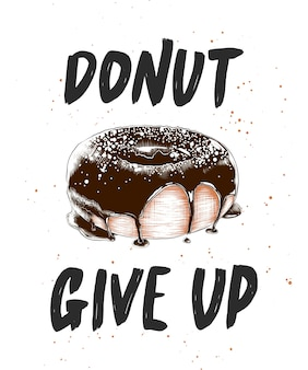 Donut give up with engraved doughnut, lettering