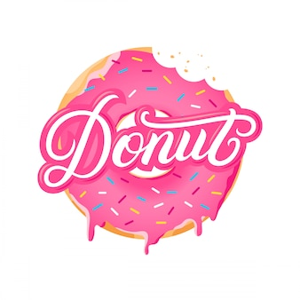 Donut hand written lettering text and realistic sweet donut