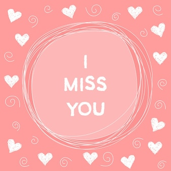 Doodle romantic card background template with hearts. hand drawn simple graphic cover for use in design. i miss you.
