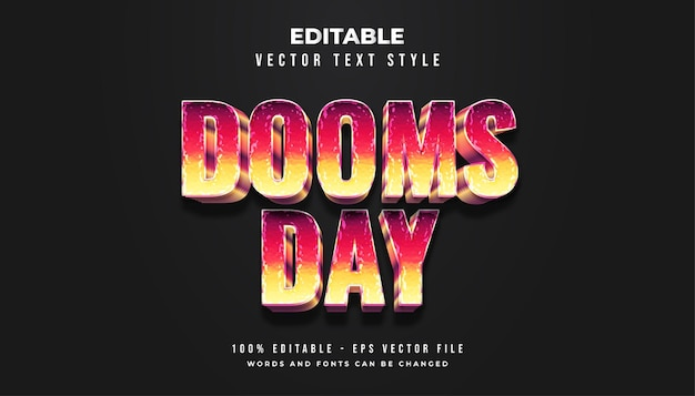 Dooms day text style with colorful gradients and shabby and dirty texture