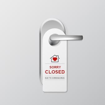 코로나바이러스로 인해 죄송합니다라는 메시지가 표시된 집 또는 상점 및 호텔의 문 걸이 표지판