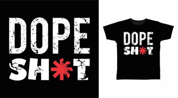 마약 샷 세련된 타이포그래피 티셔츠 디자인